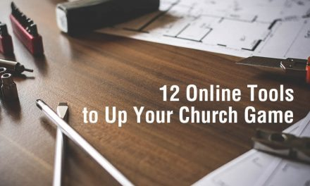 12 Online Tools to Up Your Church Game