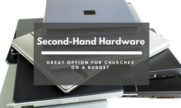 Second-Hand Hardware – Great Option for Churches on a Budget